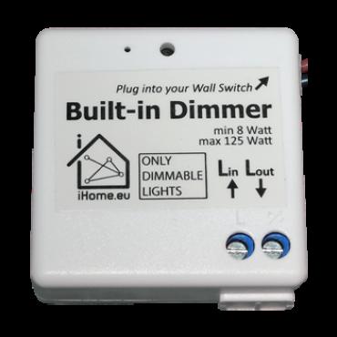 Built-in Dimmer